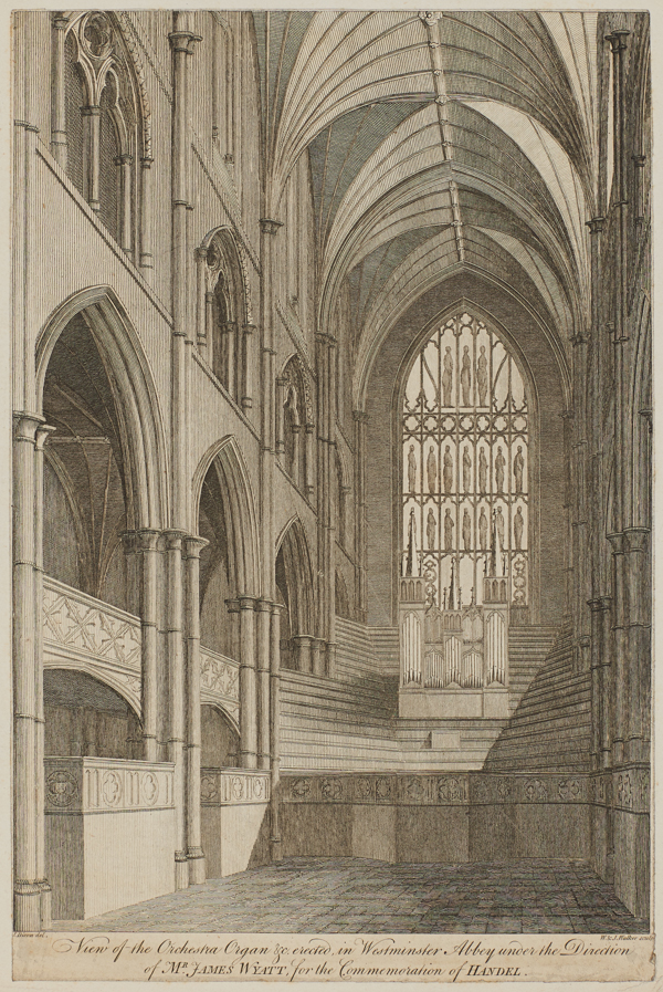 View of the orchestra, organ, &c, erected in Westminster Abbey under the direction of James Wyatt for the Commemoration of Handel in the European Magazine and London Review  (London: J. Sewell,  25 May 1784)